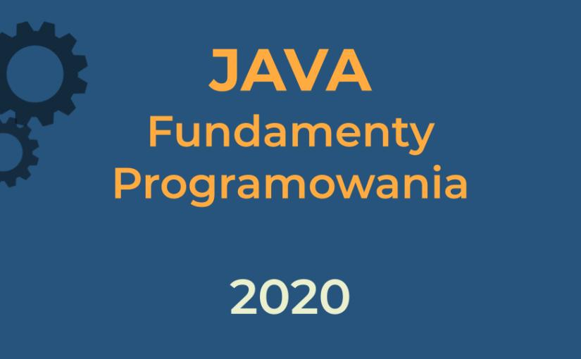 Nowy darmowy kurs – Java – Fundamenty programowania