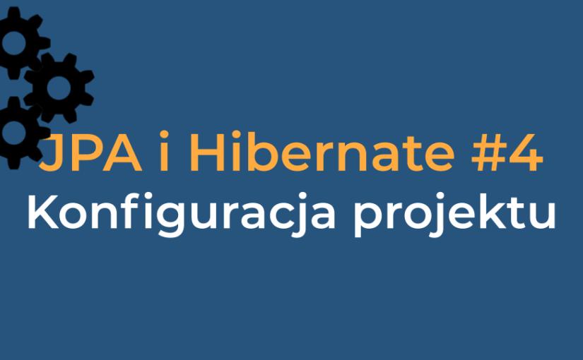 JPA #4 – Konfiguracja projektu
